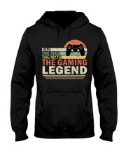 Dad The Man The Myth The Gaming The Legend Hooded Sweatshirt thumbnail
