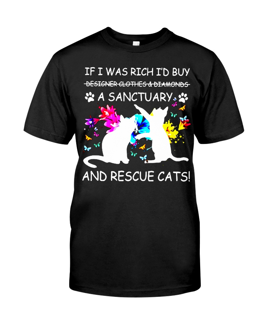 Shirt Cat If I was Rich Classic T-Shirt