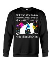 Shirt Cat If I was Rich Crewneck Sweatshirt thumbnail