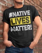 Native Lives Matter Classic T-Shirt apparel-classic-tshirt-lifestyle-26