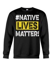 Native Lives Matter Crewneck Sweatshirt thumbnail