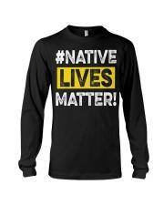 Native Lives Matter Long Sleeve Tee thumbnail