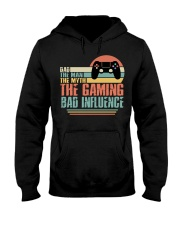 Dad The Man The Myth The Gaming The Bad Influence Hooded Sweatshirt thumbnail