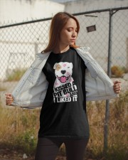 I Kissed a Pitbull and I Liked It Classic T-Shirt apparel-classic-tshirt-lifestyle-07