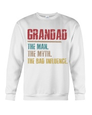 Grandad The Man The Myth The Bad Influence Crewneck Sweatshirt thumbnail