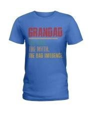 Grandad The Man The Myth The Bad Influence Ladies T-Shirt thumbnail