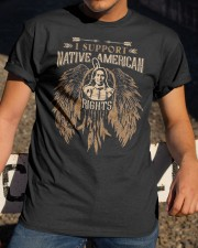 I suport Native American Rights Classic T-Shirt apparel-classic-tshirt-lifestyle-28