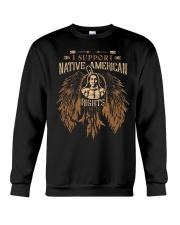 I suport Native American Rights Crewneck Sweatshirt thumbnail
