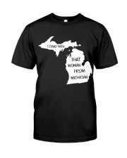 That woman from michigan Classic T-Shirt thumbnail
