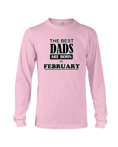 the best Dads are born in february shirt