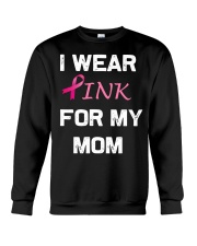 I WEAR PINK FOR MY MOM Crewneck Sweatshirt thumbnail