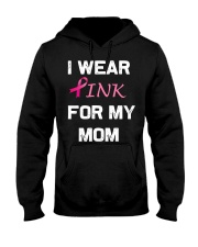 I WEAR PINK FOR MY MOM Hooded Sweatshirt thumbnail
