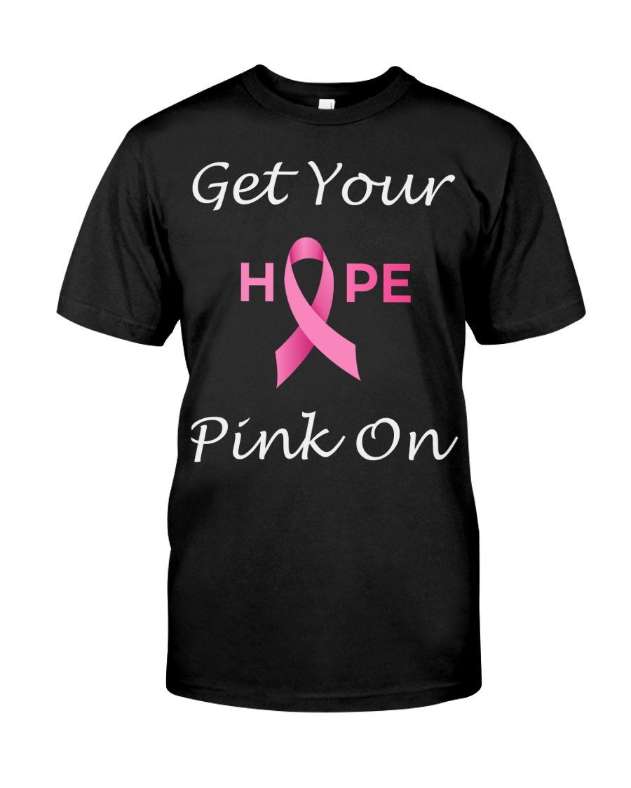 Get Your Pink On Classic T-Shirt