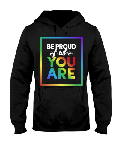 LGBT Be Proud Of Who You Are