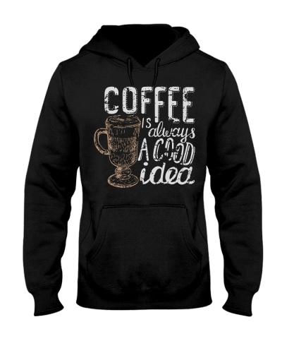 Coffee Is Always A Good Idea 1