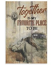 Horse Together Is My Favorite Place To Be 24x36 Poster front