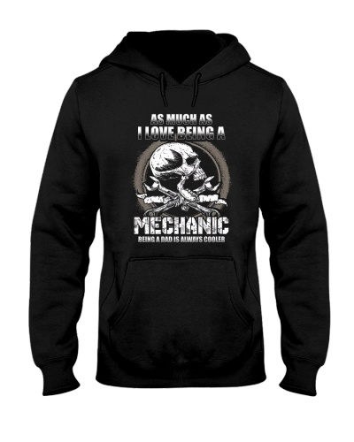 Mechanic As Much As I Love Being A Mechanic