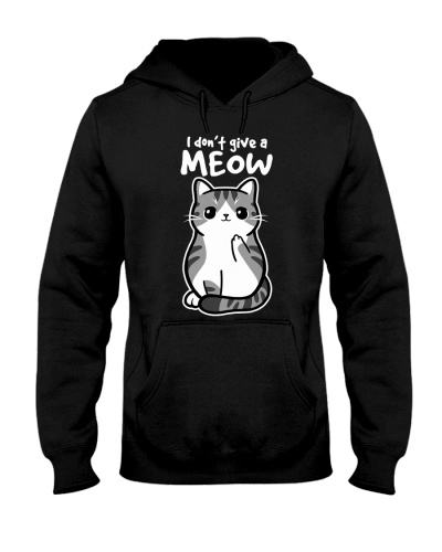 Cat Do Not Give A Meow