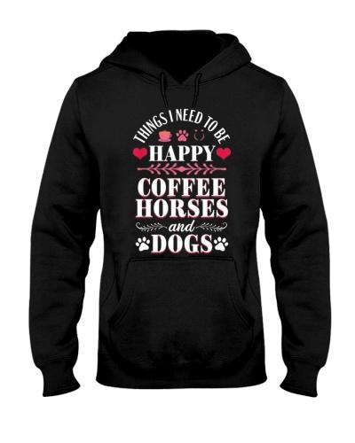 Horse Things I Need To Be Happy Coffee Horses
