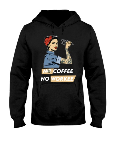 Tattoo Woman No Coffee No Workee