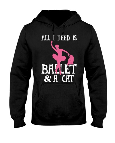Cat All I Need Is Ballet And A Cat