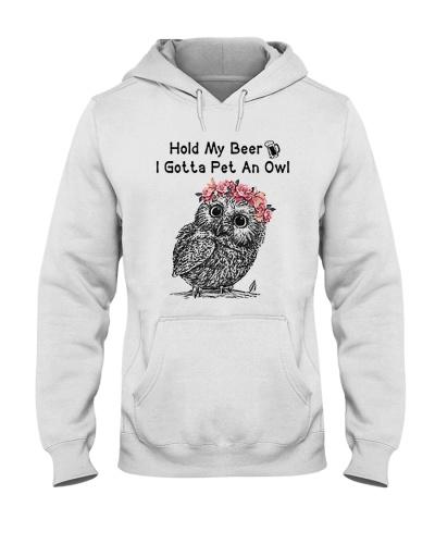 Owl Hold My Beer I Gotta pet An Owl