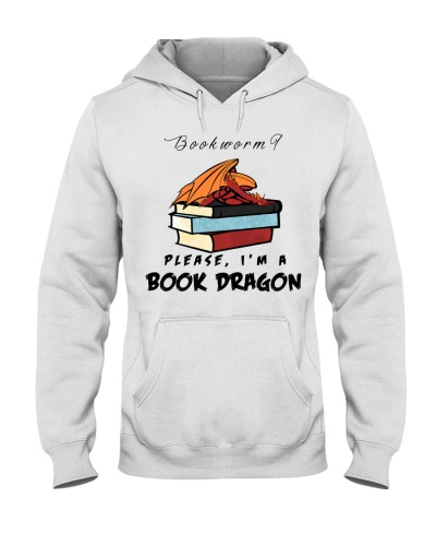 Book Bookworm Please I'm A Book Dragon