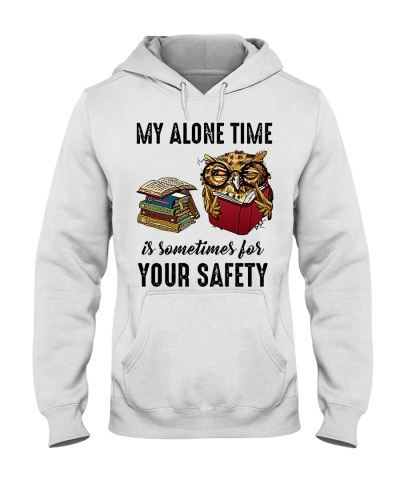 Owl My Alone Time Is Sometimes For Your Safety