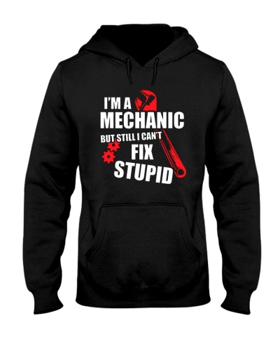 Mechanic Still I Can't Fix Stupid