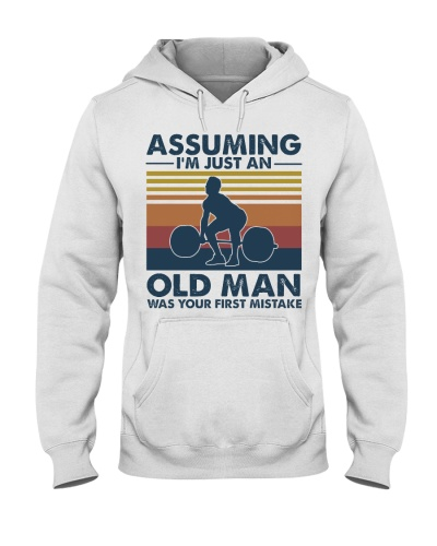 Gym Assuming I'm Just An Old Man