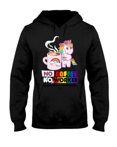 Coffee No Coffee No Workee 15
