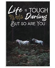 Horse Life Is Tough Darling But So Are You 24x36 Poster front
