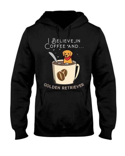 Coffee I Believe In Coffee And Golden Retriever