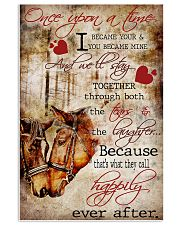 Horse Happy Horses Once Upon A Time I Became Yours 24x36 Poster front