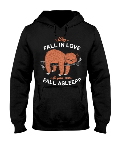 Sloth Why Fall In Love If You Can Fall Asleep