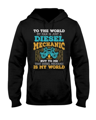 Mechanic Diesel Mechanic Is My World