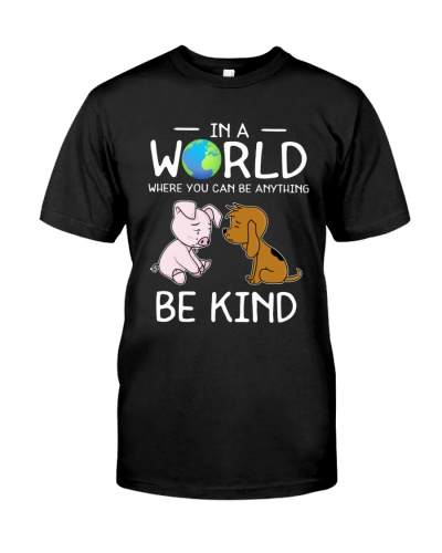Vegan shirt in a world where you can be anything