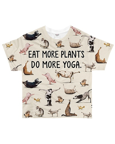 Shirt eat more plants do more yoga