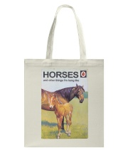HORSES and other things I'm hung like  Tote Bag thumbnail