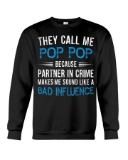 They Call Me Pop Pop Partner In Crime Bad Influenc Crewneck Sweatshirt tile