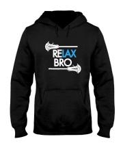 RELAX Bro Lacrosse Shirt Funny LaX Team Lacrosse Hooded Sweatshirt thumbnail