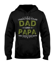 I Have Two Titles Dad And Papa Gift Hooded Sweatshirt thumbnail