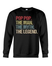 Pop Pop The Man The Myth The Legend Crewneck Sweatshirt thumbnail