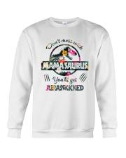 Don't mess with Mamasaurus you'll get Jurasskicked Crewneck Sweatshirt thumbnail
