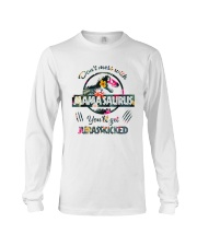 Don't mess with Mamasaurus you'll get Jurasskicked Long Sleeve Tee thumbnail