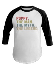 Poppy The Man The Myth The Legend Baseball Tee tile