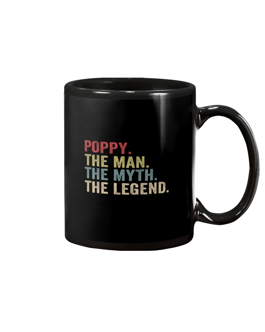 Poppy The Man The Myth The Legend Mug