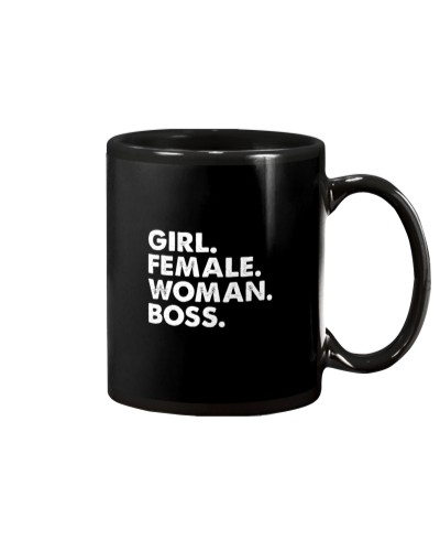 Girl Female Woman Boss Feminist Empowerment