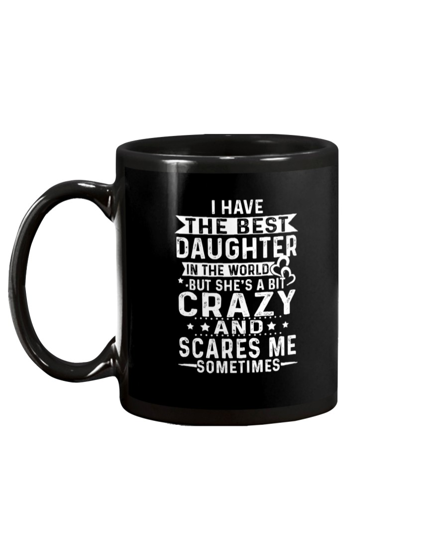 I have the best daughter dad gift Mug