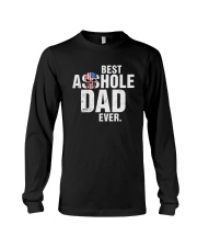 BEST ASSHOLE DAD EVER Long Sleeve Tee thumbnail